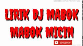 lirik-dj-mabok-mabok-micin