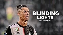 Cristiano Ronaldo 2020 ❯ The Weeknd - Blinding Lights • Skills & Goals   HD
