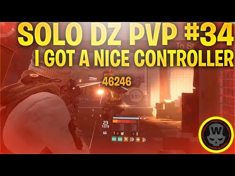 I PLAY WITH A CONTROLLER?! LUL! SOLO DZ PVP #34 (The Division 1.8)