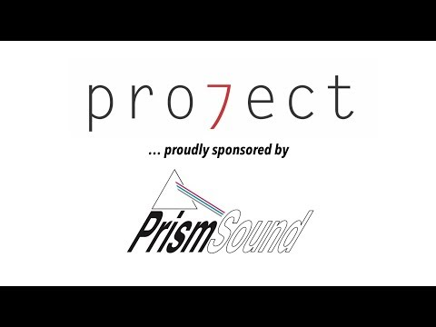 Pro7ect is proudly sponsored by... Prism Sound