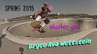 Video Bryce Ava Wettstein: Skater Girl Spring 2015 Reel download MP3, 3GP, MP4, WEBM, AVI, FLV September 2018