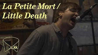 La Petite Mort / Little Death | Konglomerat Sessions