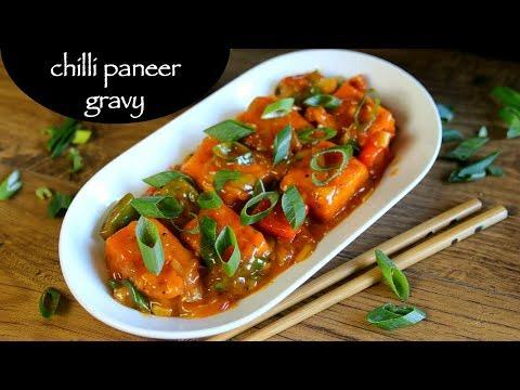Chilli Paneer Gravy Recipe - Easy Paneer Chilli With Gravy Recipe