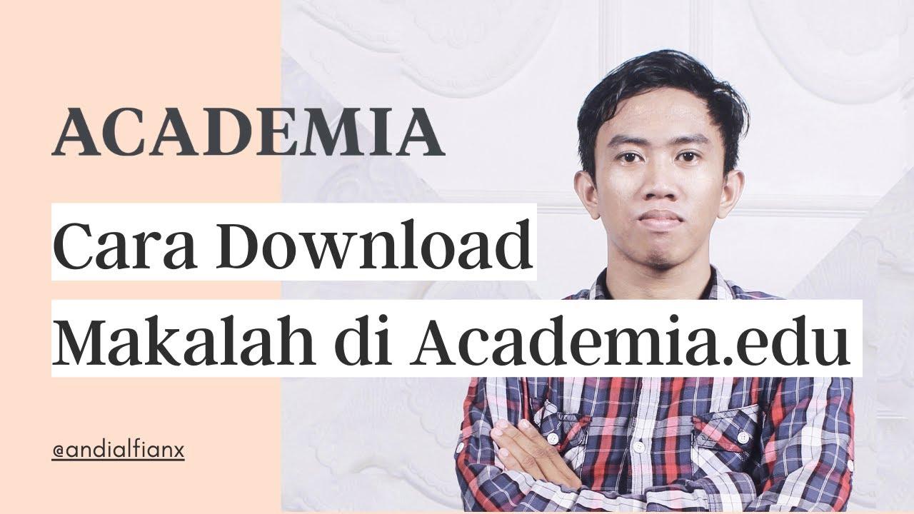 Cara Download Makalah Di Academia Edu Secara Gratis Tanpa Login Youtube