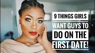 9 Things Girls Want Guys to Do on the FIRST DATE! | Beauty With Vee ♡