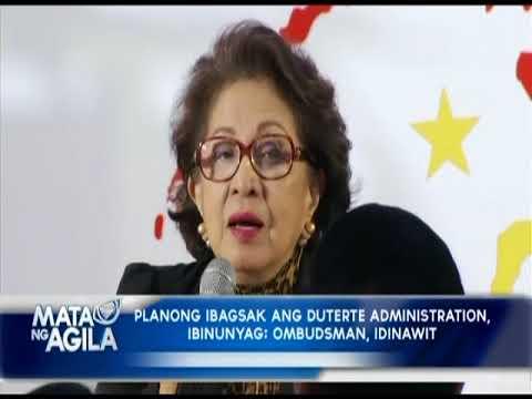Planong ibagsak ang Duterte administration, ibinunyag; Ombudsman, idinawit