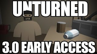 How To Play Unturned 3.0 TODAY! (Early Access Code)