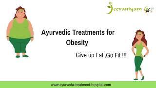 Ayurvedic Treatment for Obesity in Cochin | Ayurvedic Weightloss Treatments in Kerala,India