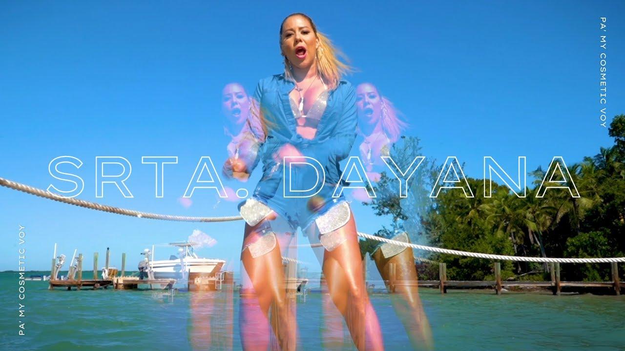 Srta. Dayana- Pa' My Cosmetic Voy