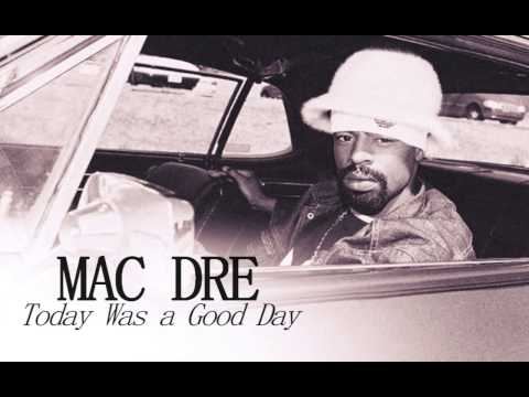 """Mac Dre """"Today Was a Good Day"""""""