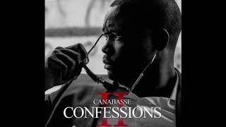Canabasse - Confessions 2 ft Ya Hassan
