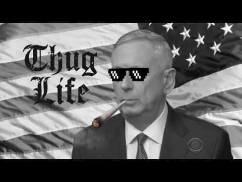 "James Mattis - ""I Keep Other People Awake at Night"" - Thug Life Edition"