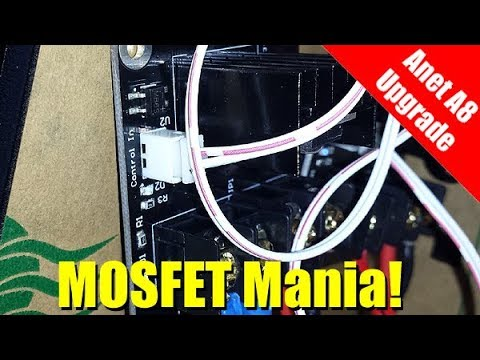 anet a8 3d printer dual mosfet upgrade