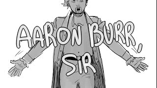 Aaron Burr Sir Animatic