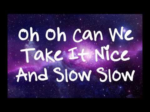 Selena Gomez - Slow Down (Jason Nevin's Remix) Lyrics