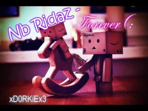 Nb Ridaz - Forever(: