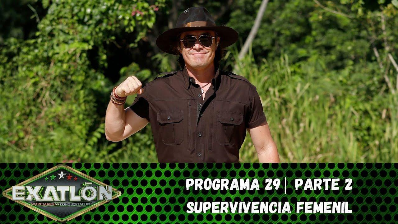 Capítulo 29, pt. 2   Inicia la serie por supervivencia en Exatlón.   Exatlón México