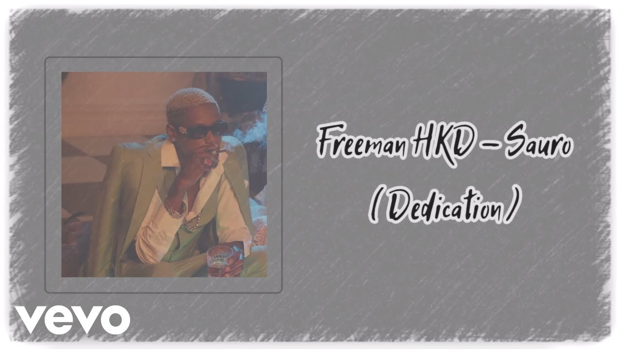 Freeman HKD - Sauro (Official Audio)