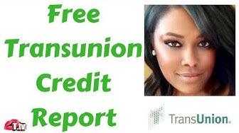 Free Transunion Credit Report