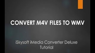 Video Tutorial on Converting M4V Videos to WMV on Mac OS X 10.11 El Capitan
