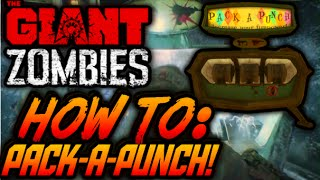 Black Ops 3 ZOMBIES The Giant HOW TO PACK-A-PUNCH! OPEN Pack-a-Punch Guide/Tutorial Call of Duty BO3