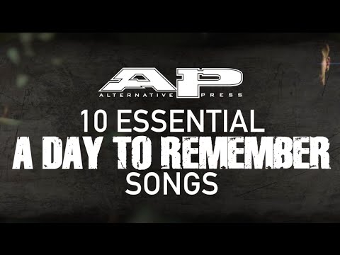 10 Essential A DAY TO REMEMBER songs