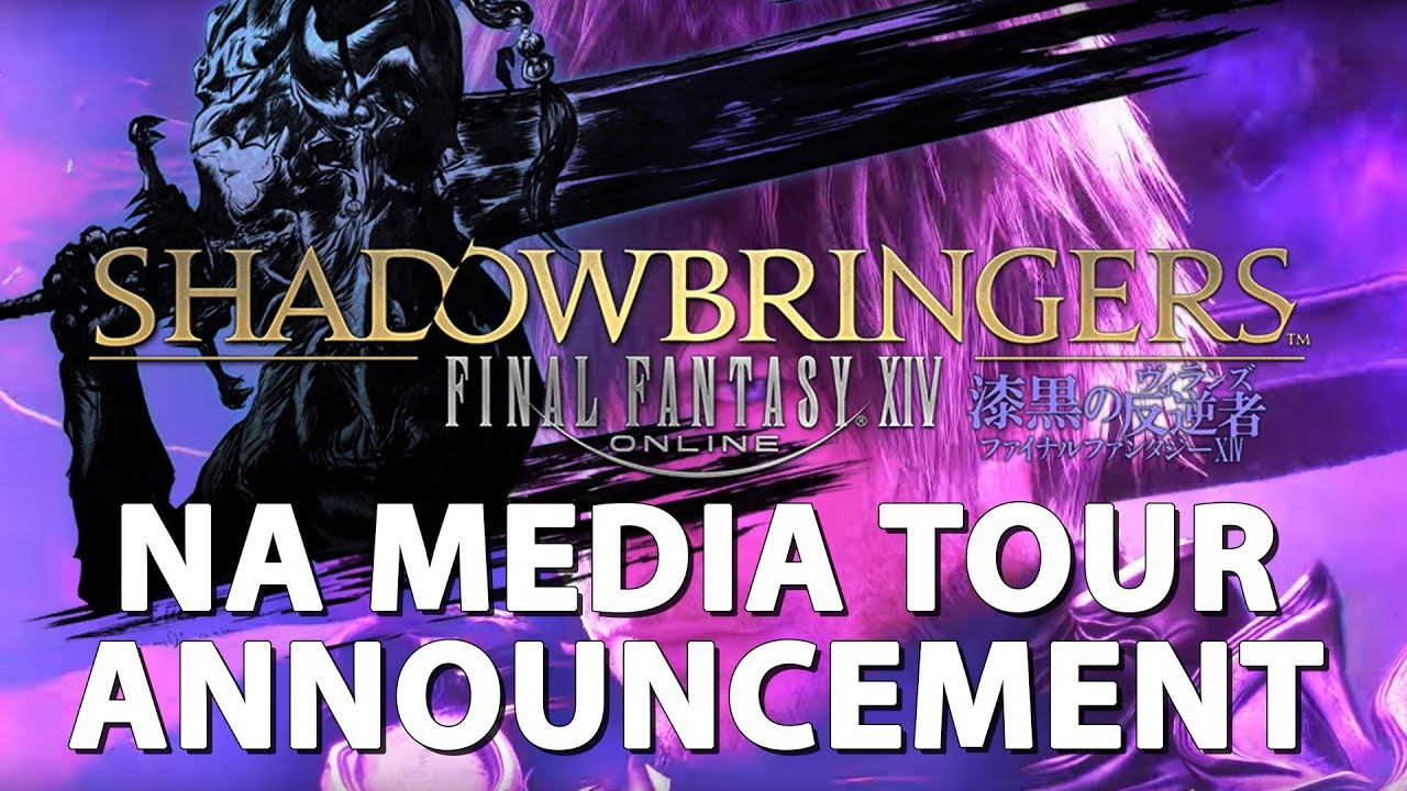 FFXIV ShadowBringers NA Media Tour Announcement! (I'M GOING