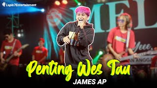 James AP - Penting Wes Tau (Official Music Video)