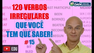 120 Verbos Irregulares Mais Importantes do Inglês parte final #15 | Eduardo Gafa