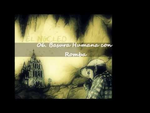 06. Basura Humana con Romba (Beat by Tom Keenig)