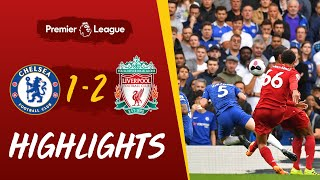 Chelsea vs Liverpool: Alexander-Arnold scores a screamer \u0026 Firmino nets again | HIGHLIGHTS