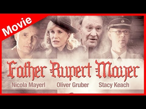 Father Rupert Mayer (Watch Full WW2 Movie, English, History Film) Full Movie HD