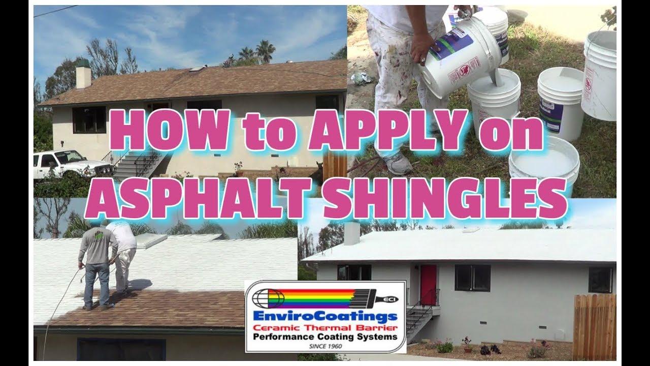 How to Apply Ceramic InsulCoat Roof on Asphalt Shingles