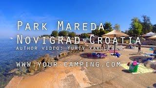 Кемпинг Парк Мареда, Camping Park Mareda Croatia