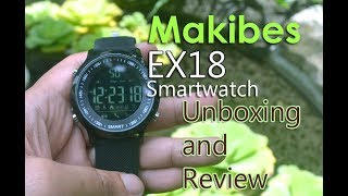 Makibes EX18 Smartwatch Review and Unboxing