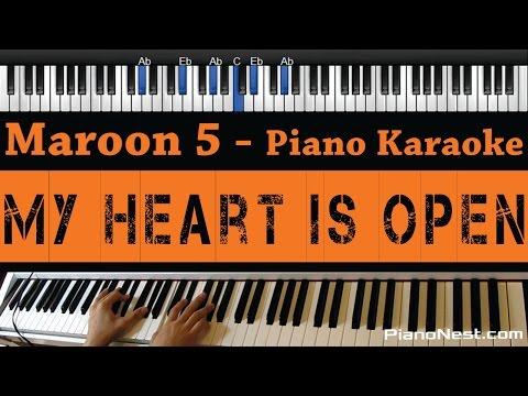 Maroon 5 Feat. Gwen Stefani - My Heart Is Open - Piano Karaoke / Sing Along
