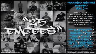[4.05 MB] 25 emcess (Borneo Rap Community) - Borneo Anthem Borneo