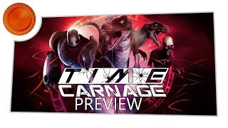 Time Carnage - Preview - Xbox One