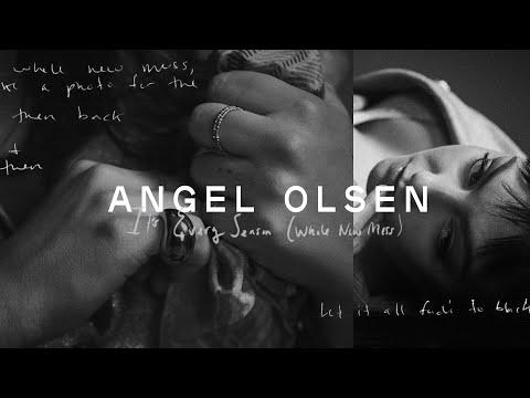 Angel Olsen - It's Every Season (Whole New Mess)