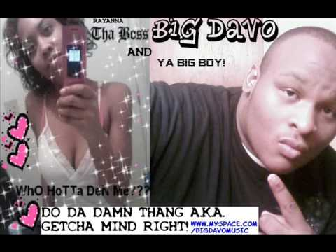RAYANNA & BIG DAVO-DO DA DAMN THANG