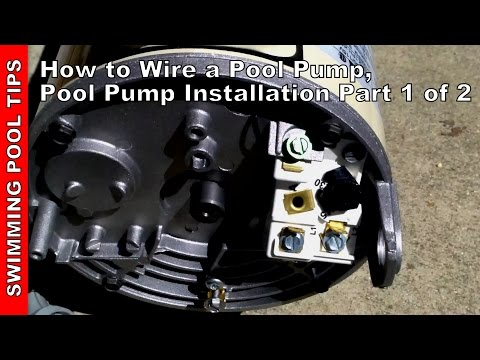 How To Wire a Pool Pump, Pool Pump Installation Part 1 of 2
