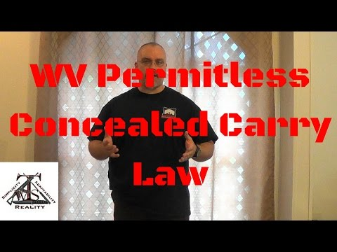 Concealed Carry Law: WV Permitless Carry