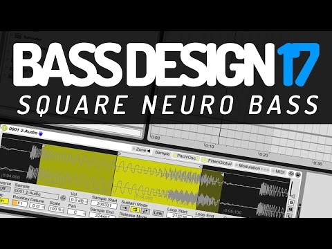 Bass Design 17: Square Neuro Bass (Koan Sound, Culprate, ...?)