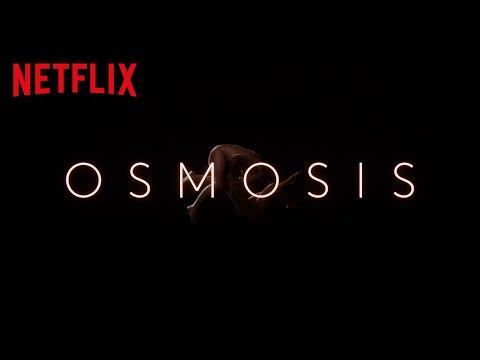 Osmosis | Tráiler Oficial | Netflix