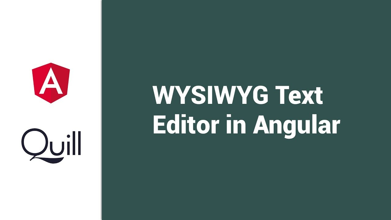 Using Quill JS Text Editor With Angular 7