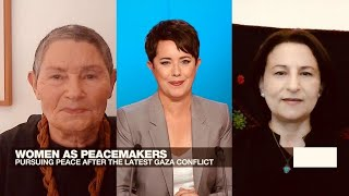 Women as peacemakers: Pursuing peace after the latest Gaza conflict