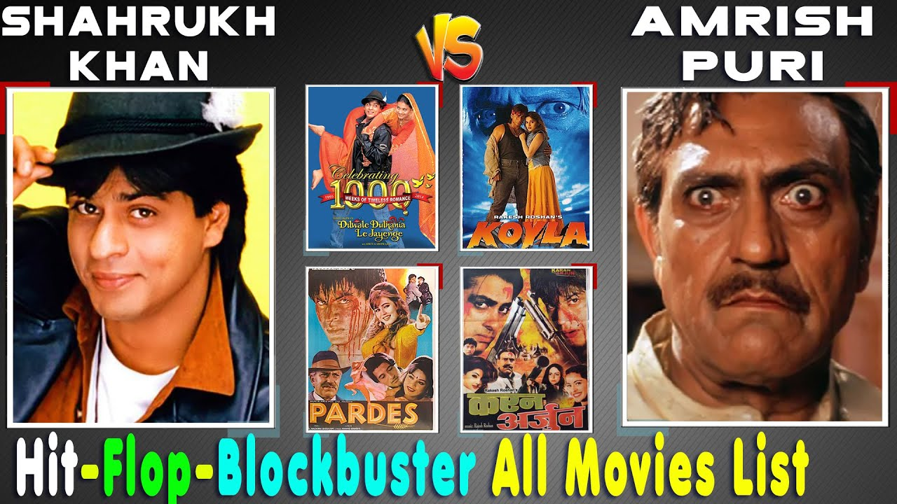 Download Shah Rukh Khan Vs Amrish Puri All Hit or Flop Movie list Budget and Box Office Collection Analysis