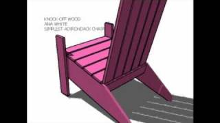 The absolute simplest plans for Adirondack Chairs!