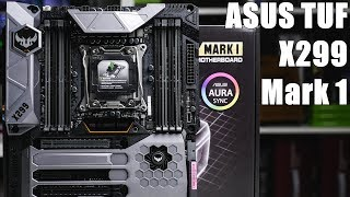 ASUS TUF X299 Mark 1 - Full Overview