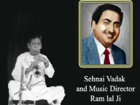 Music Director (Sehnai wadaK) Ram lal Ji - speek About Mohd. Rafi Sahab